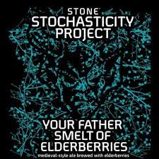 Stochasticity Project Your Father Smelt of Elderberries